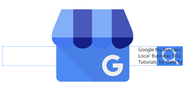 Google My Business and Local Business Search Ranking