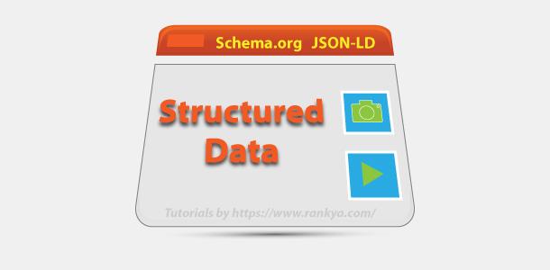 Structured Data and Schema Markup